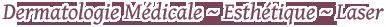 Cabinet de dermatologie à Venelles proche d'Aix en Provence dans les Bouches-du-Rhône, dermatologie médicale, chirurgicale, esthétique et laser